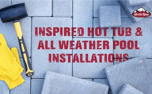 inspired hot tub & swim spa installations